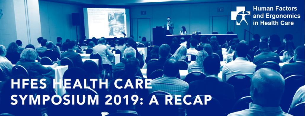 HFES Health Care Symposium 2019: A Recap – Design Science